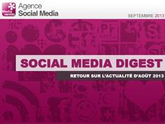 Social Media Digest : retour sur l'actualité de Août 2013 en images
