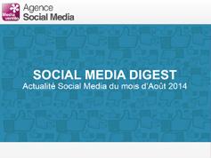 Social Media Digest : retour sur l'actualité de Août 2014 en images