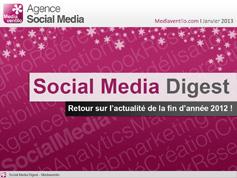 Social Media Digest : retour sur l'actualité de fin 2012 en images