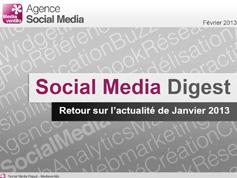 Social Media Digest : retour sur l'actualité de Janvier 2013 en images