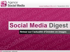 Social Media Digest : retour sur l'actualité d'Octobre 2012 en images