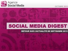 Social Media Digest : retour sur l'actualité de Septembre 2013 en images