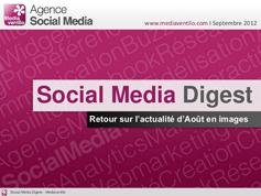 Social Media Digest n°4: retour sur l'actualité de Août en images