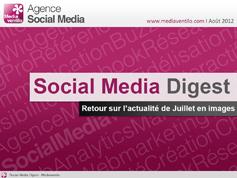 Social Media Digest n°3: retour sur l'actualité de Juillet en images