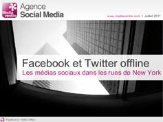 Facebook et Twitter offline : les médias sociaux dans les rues